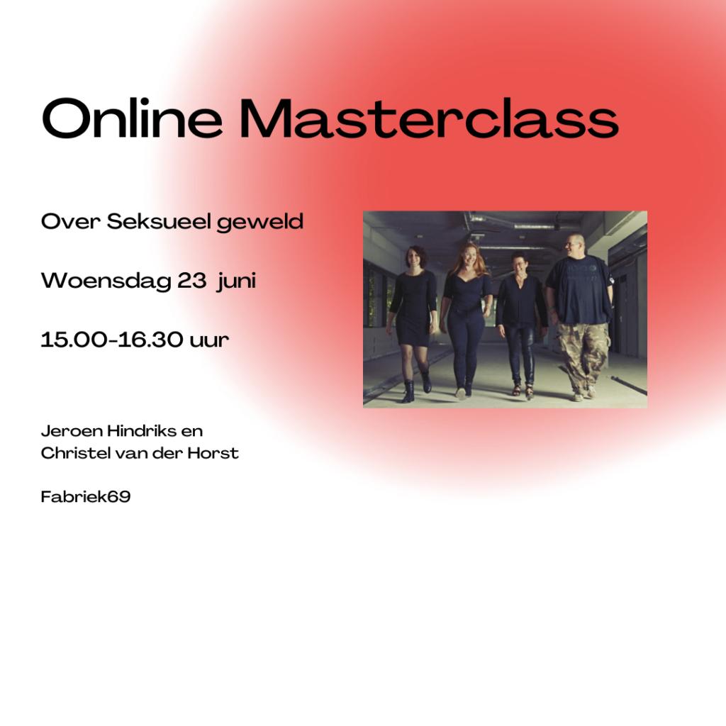 Online masterclass Fabriek69 Wat te doen en te laten bij seksueel geweld